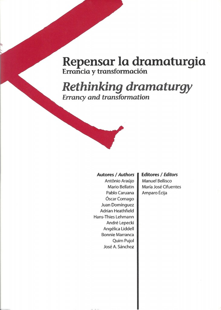 Dramaturgy Without a Dramaturge